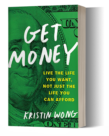 Get Money Life The Life You Want Not Just The Life You Can Afford